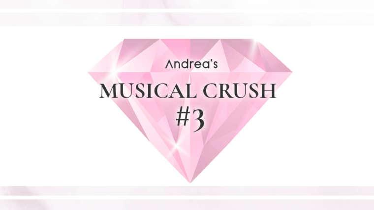 Bannière pour la rubrique musical crush du blog Andrea Lounge