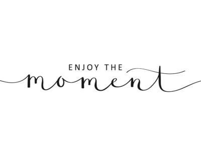 Typographie Enjoy the moment